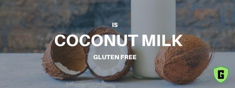 is coconut milk gluten free
