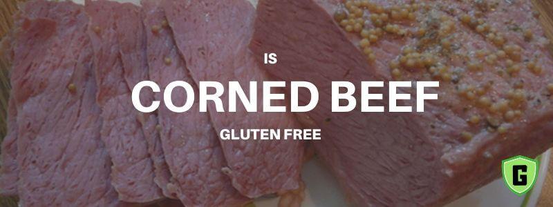 is corned beef gluten free