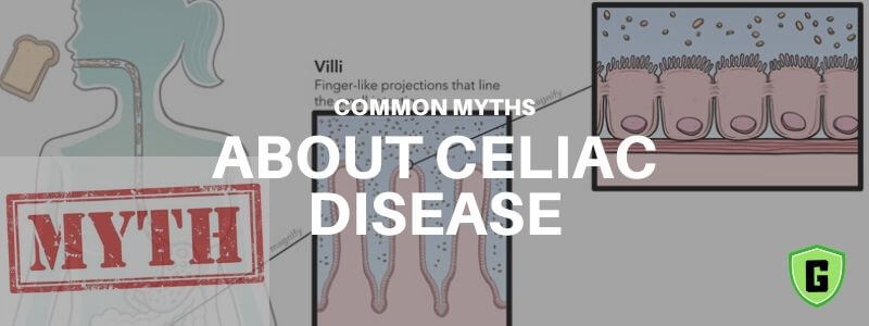 common myths about celiac disease